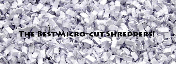 the best micro-cut shredder